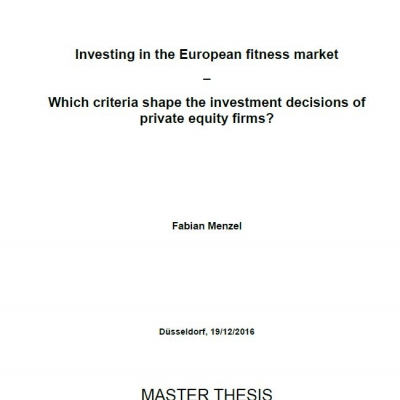 Investing in the European fitness market: Which criteria shape the investment decisions of private equity firms? - 0