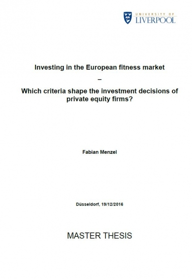 Investing in the European fitness market: Which criteria shape the investment decisions of private equity firms? 0