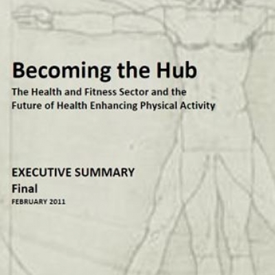 Becoming the Hub; the future of enhancing physical activity by fitnessclubs - 0