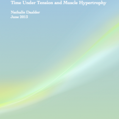 Time Under Tension and Muscle Hypertrophy - 1