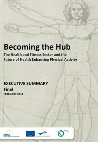 Becoming the Hub; the future of enhancing physical activity by fitnessclubs 0